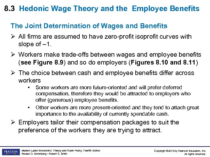 8. 3 Hedonic Wage Theory and the Employee Benefits The Joint Determination of Wages