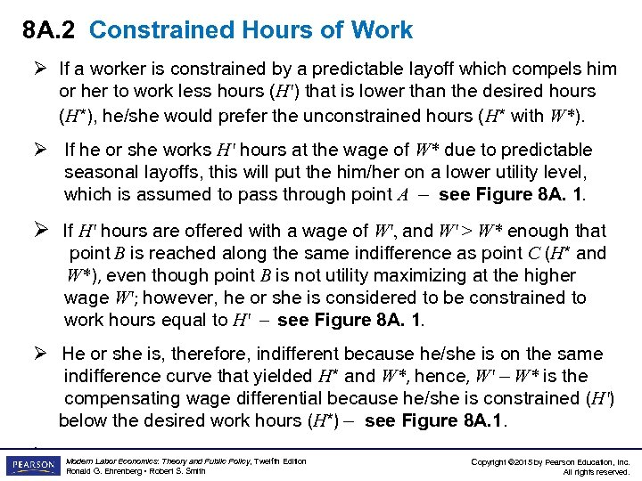 8 A. 2 Constrained Hours of Work Ø If a worker is constrained by