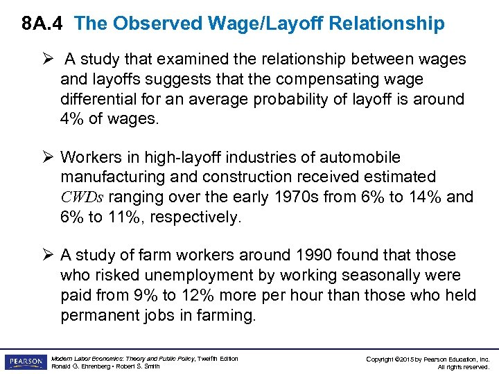 8 A. 4 The Observed Wage/Layoff Relationship Ø A study that examined the relationship