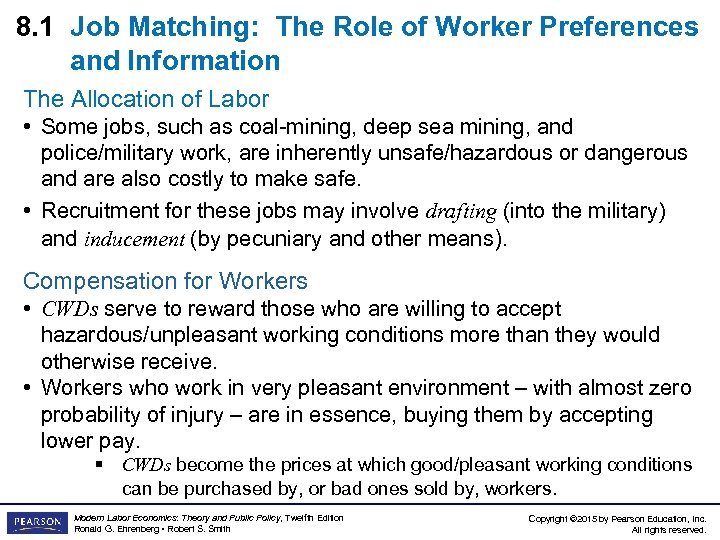 8. 1 Job Matching: The Role of Worker Preferences and Information The Allocation of