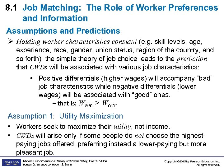 8. 1 Job Matching: The Role of Worker Preferences and Information Assumptions and Predictions