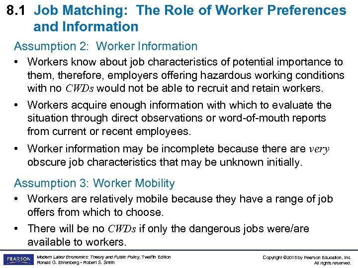 8. 1 Job Matching: The Role of Worker Preferences and Information Assumption 2: Worker