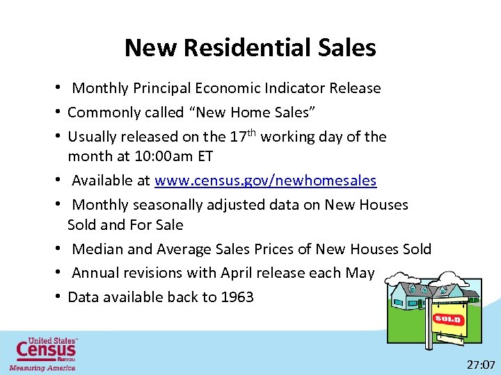 """New Residential Sales • Monthly Principal Economic Indicator Release • Commonly called """"New Home"""