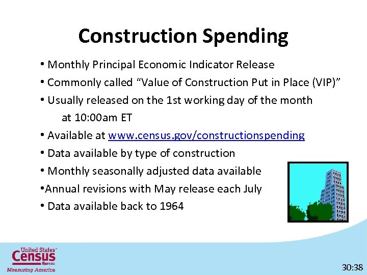 """Construction Spending • Monthly Principal Economic Indicator Release • Commonly called """"Value of Construction"""