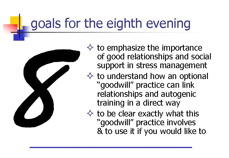 goals for the eighth evening ² to emphasize the importance of good relationships and