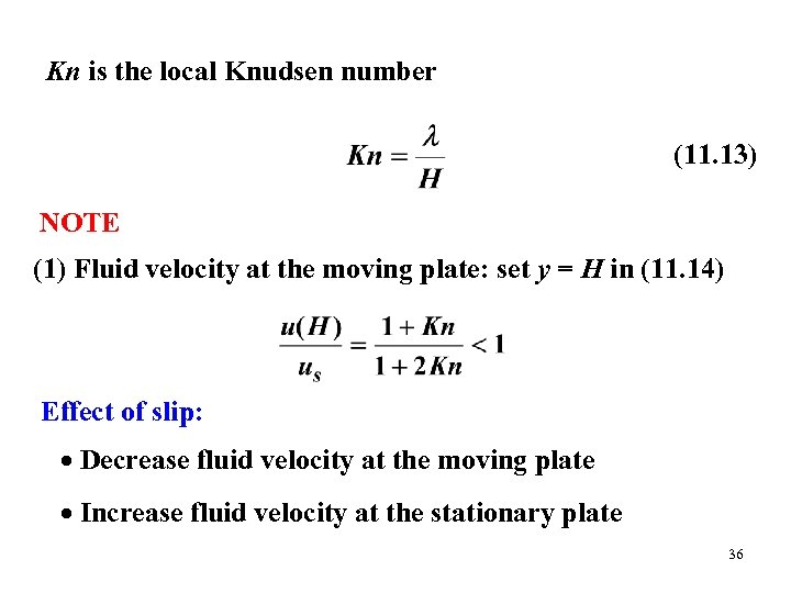 Kn is the local Knudsen number (11. 13) NOTE (1) Fluid velocity at the