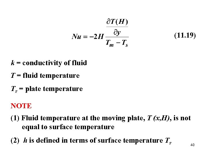 (11. 19) k = conductivity of fluid T = fluid temperature Ts = plate