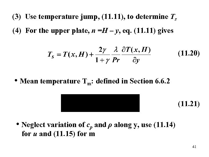 (3) Use temperature jump, (11. 11), to determine Ts (4) For the upper plate,