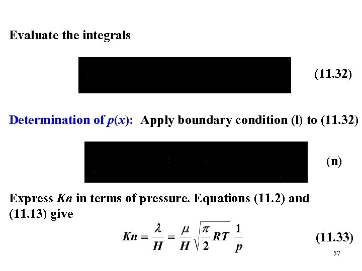 Evaluate the integrals (11. 32) Determination of p(x): Apply boundary condition (l) to (11.