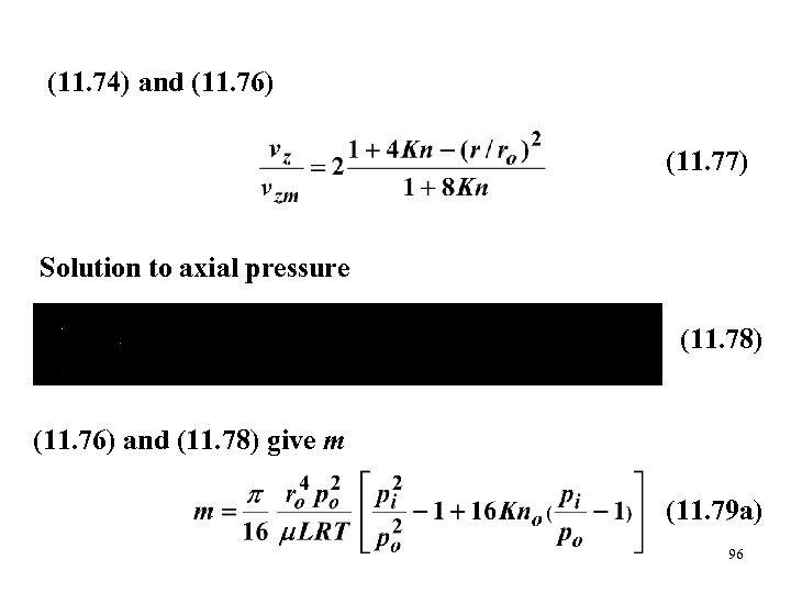 (11. 74) and (11. 76) (11. 77) Solution to axial pressure (11. 78) (11.
