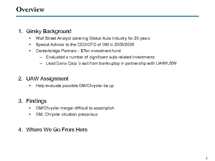 Overview 1. Girsky Background • • • Wall Street Analyst covering Global Auto Industry