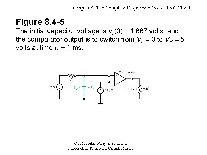Chapter 8: The Complete Response of RL and RC Circuits Figure 8. 4 -5