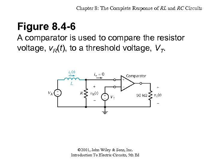 Chapter 8: The Complete Response of RL and RC Circuits Figure 8. 4 -6