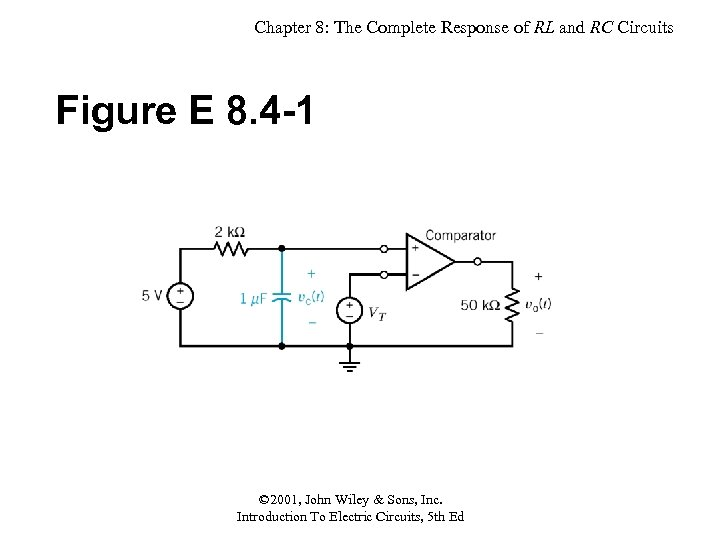 Chapter 8: The Complete Response of RL and RC Circuits Figure E 8. 4