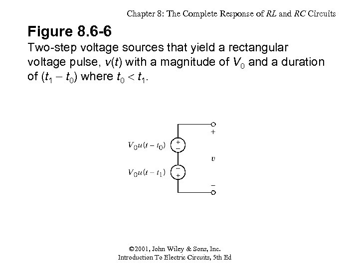 Chapter 8: The Complete Response of RL and RC Circuits Figure 8. 6 -6