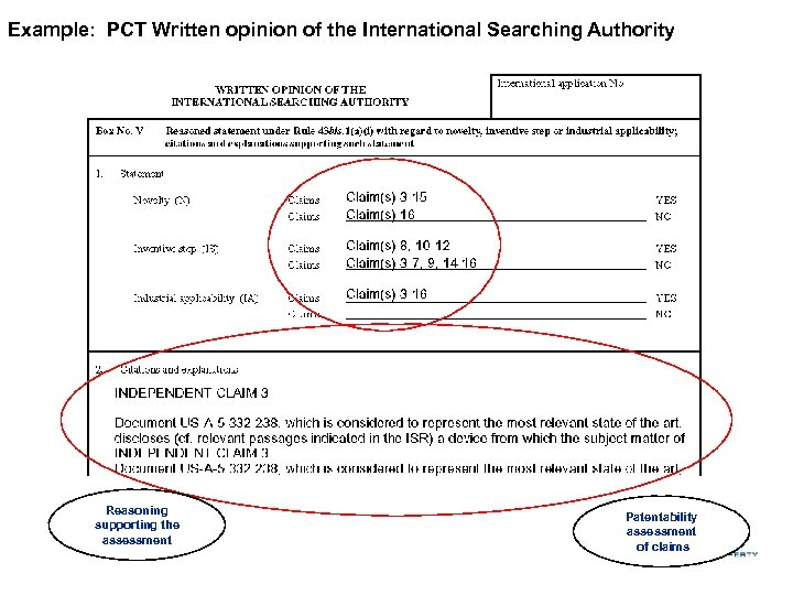 Example: PCT Written opinion of the International Searching Authority Reasoning supporting the assessment Patentability