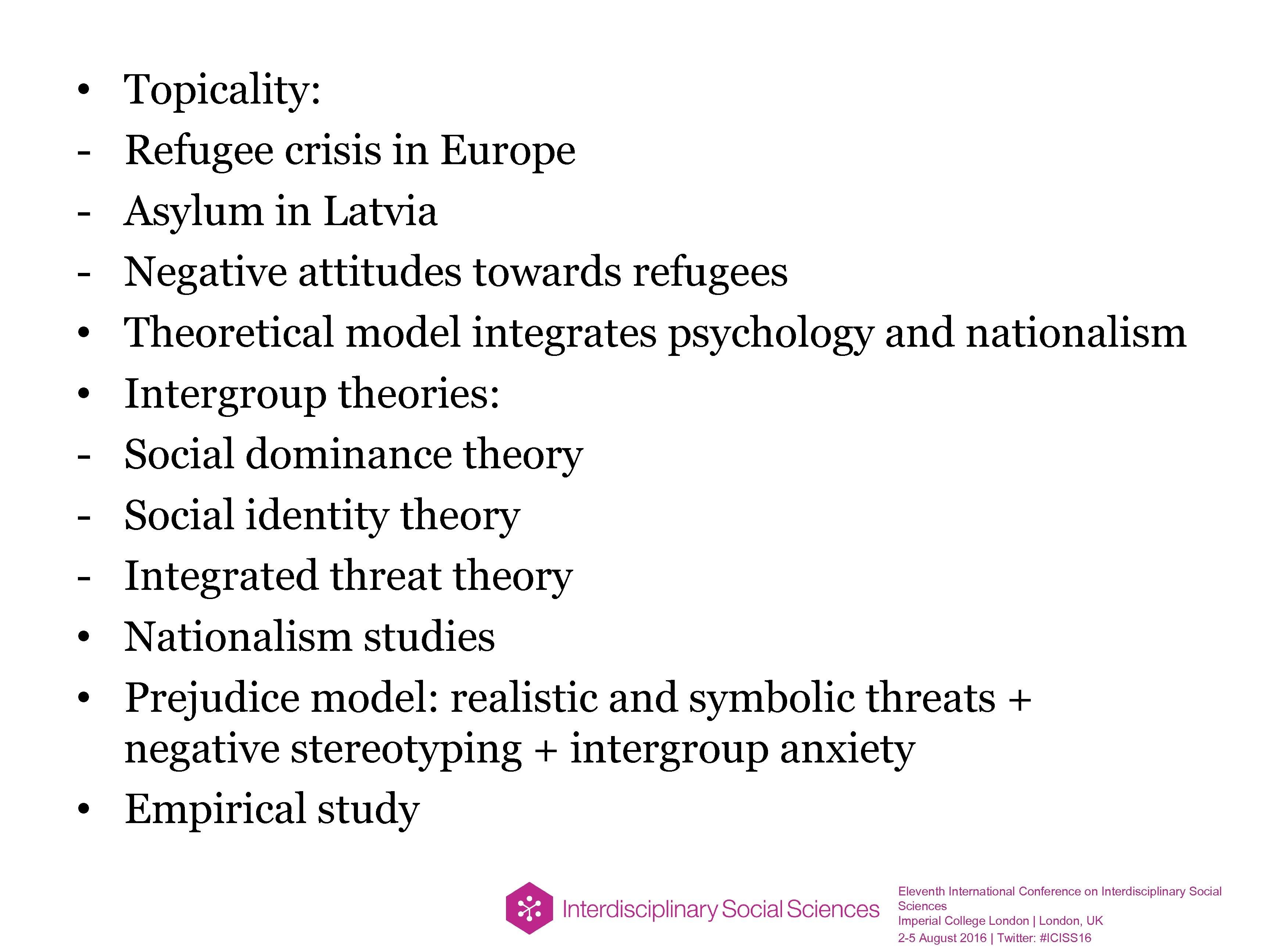 Topicality: Refugee crisis in Europe Asylum in Latvia Negative attitudes towards refugees Theoretical model