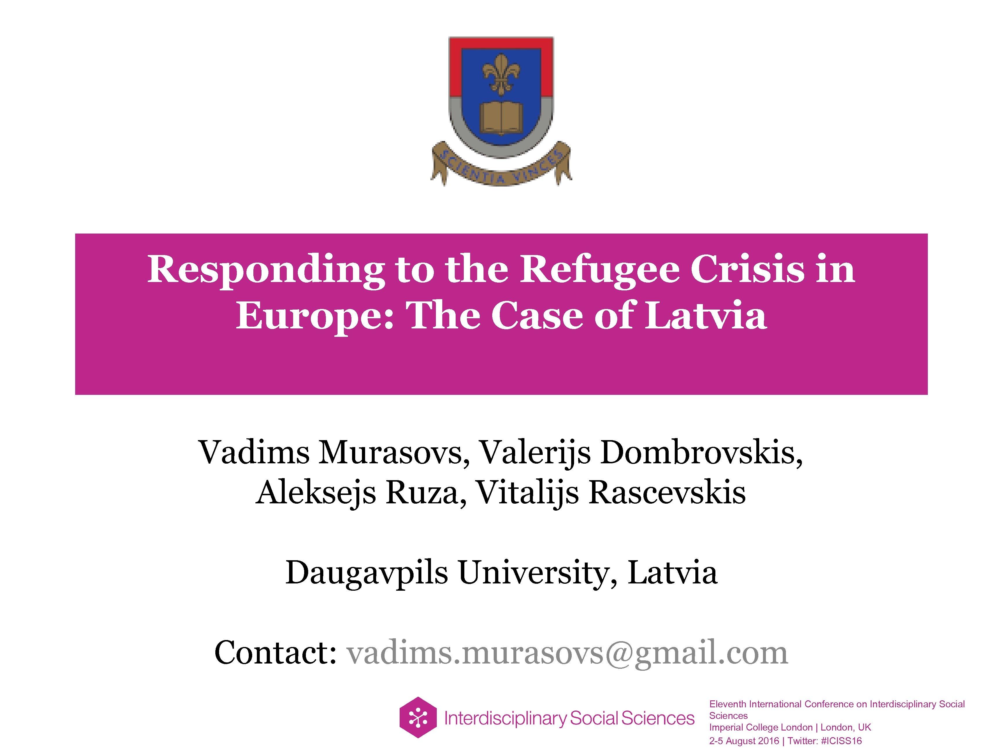 Responding to the Refugee Crisis in Europe: The Case of Latvia Vadims Murasovs, Valerijs