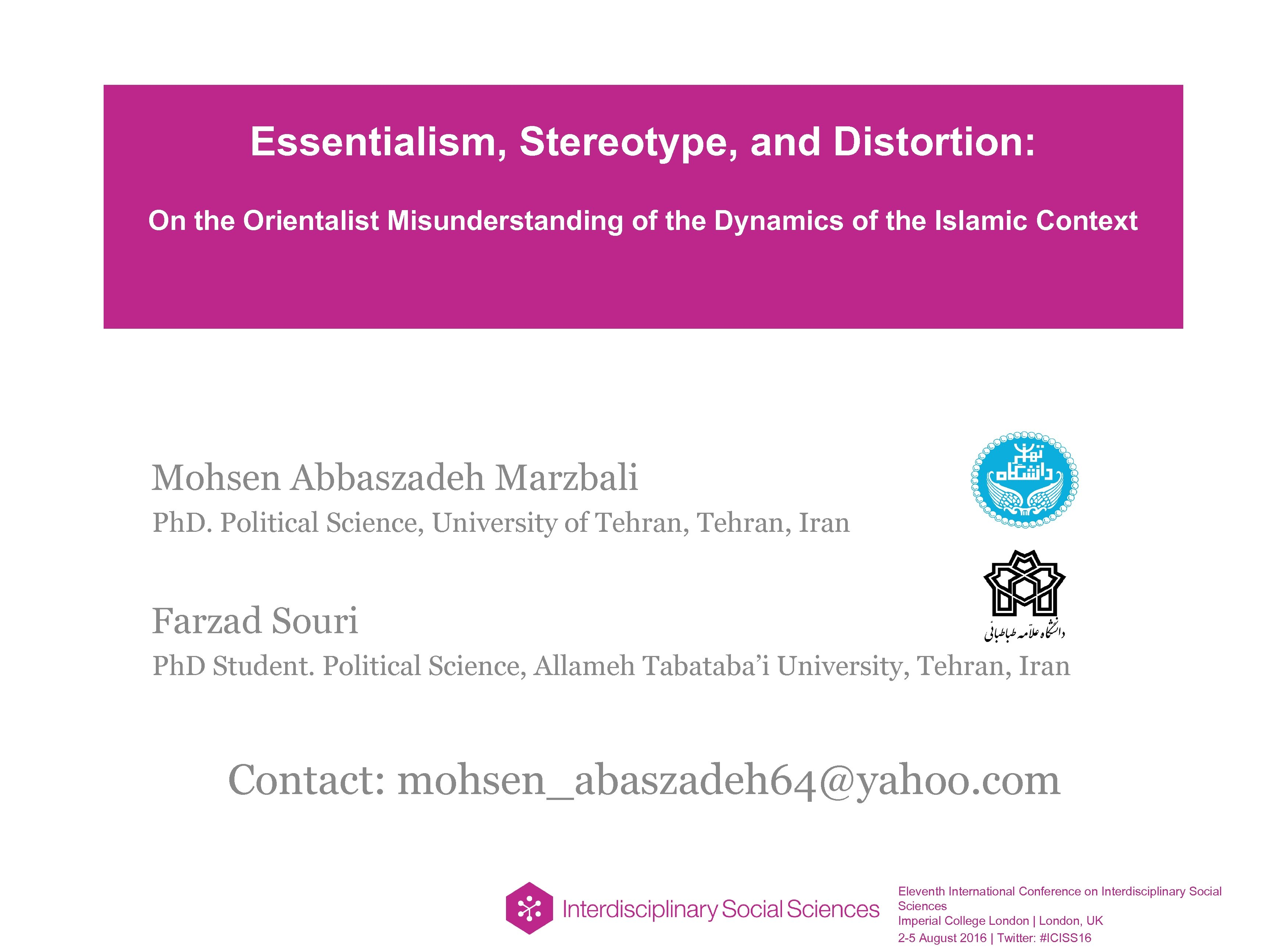 Essentialism, Stereotype, and Distortion: On the Orientalist Misunderstanding of the Dynamics of the Islamic