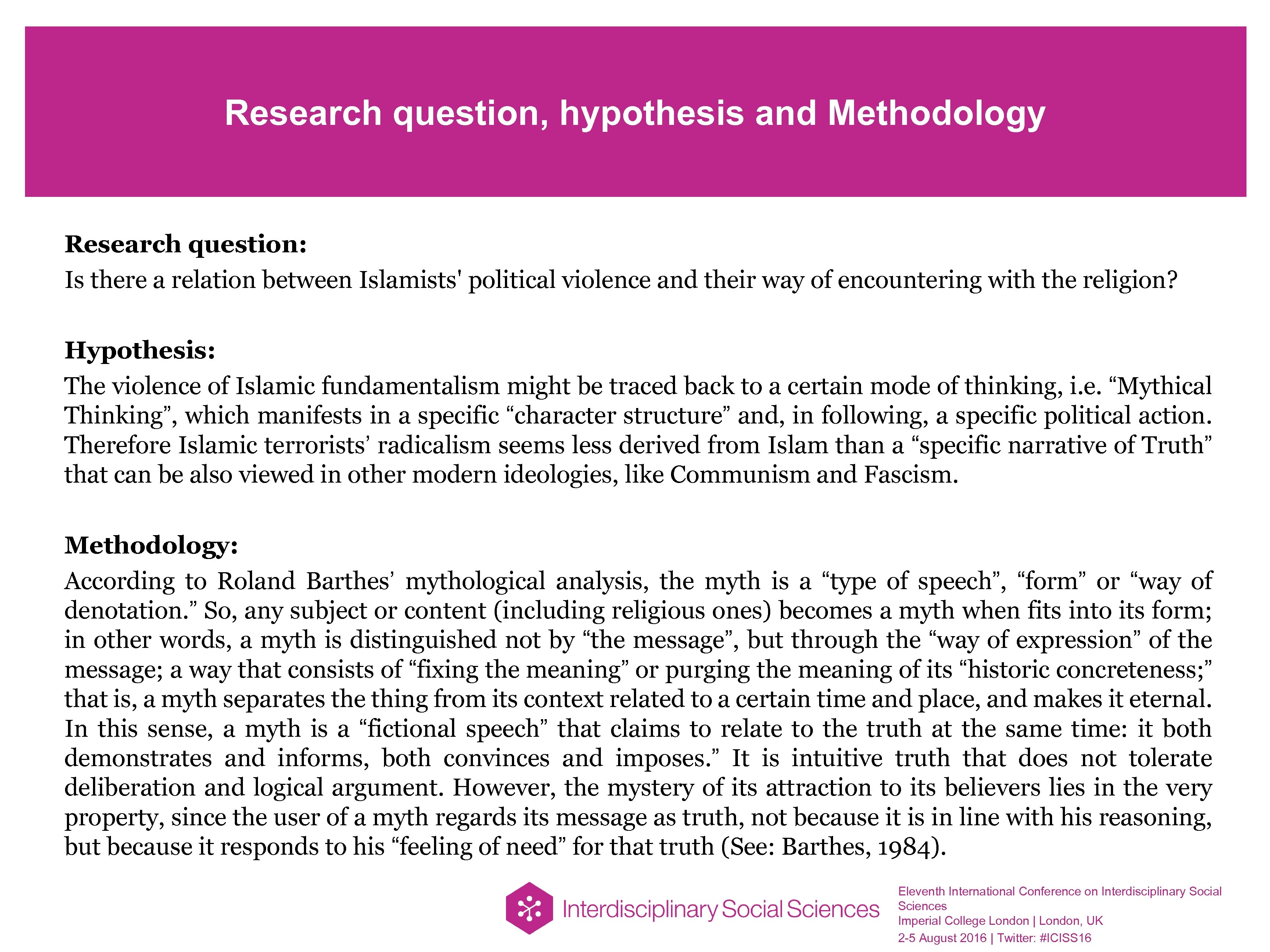 Research question, hypothesis and Methodology Research question: Is there a relation between Islamists' political
