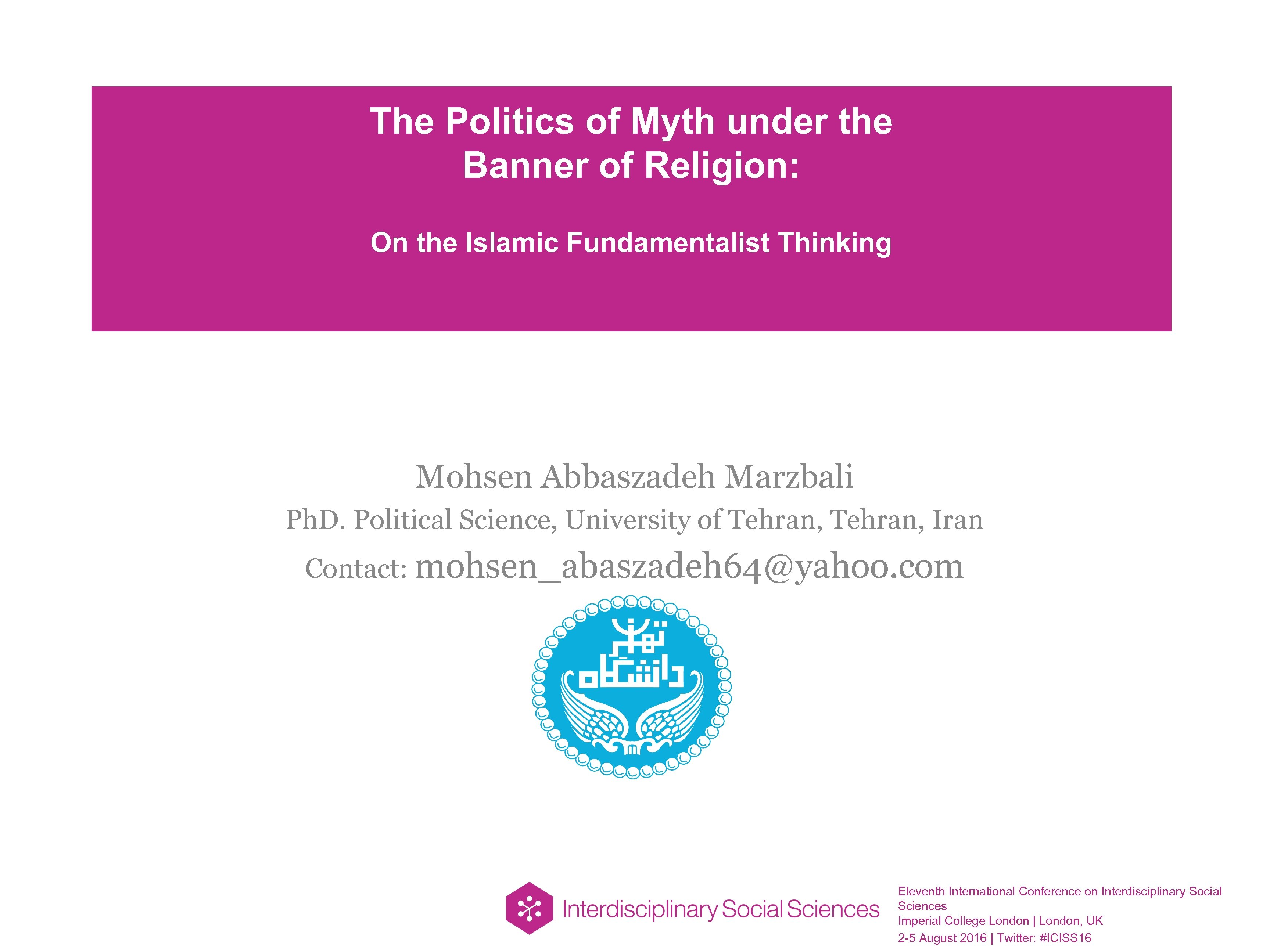 The Politics of Myth under the Banner of Religion: On the Islamic Fundamentalist Thinking