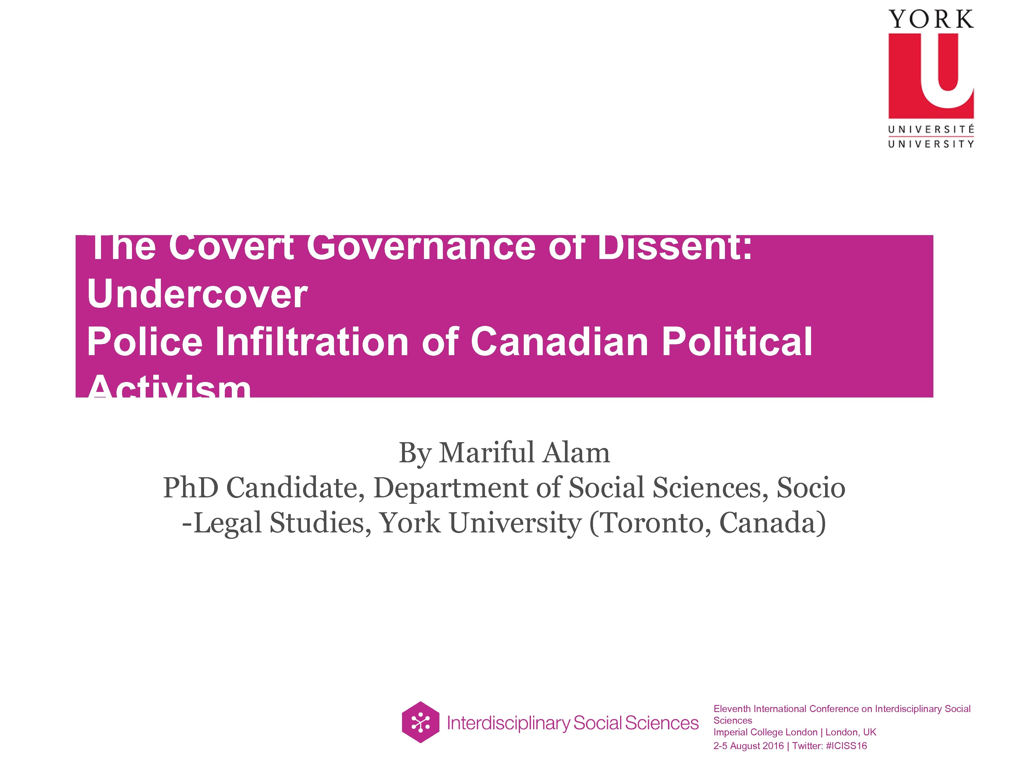 The Covert Governance of Dissent: Undercover Police Infiltration of Canadian Political Activism By Mariful