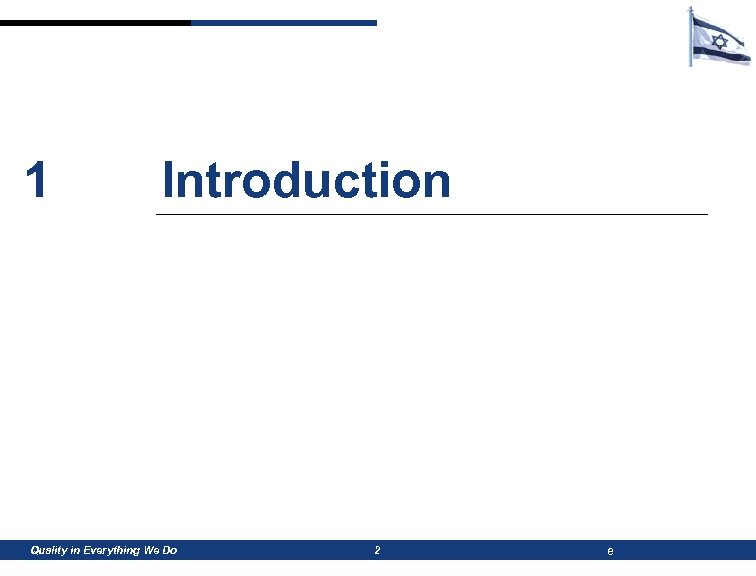 1 Introduction Quality in Everything We Do 2 e