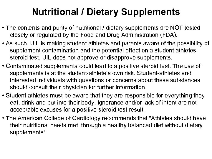 Nutritional / Dietary Supplements • The contents and purity of nutritional / dietary supplements