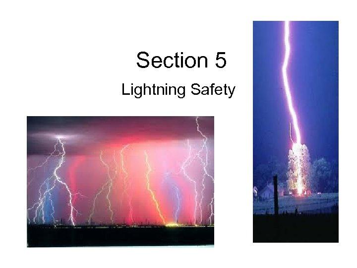 Section 5 Lightning Safety