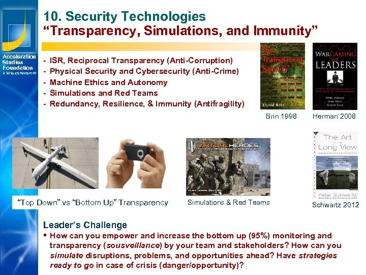 "10. Security Technologies ""Transparency, Simulations, and Immunity"" Acceleration Studies Foundation A 501(c)(3) Nonprofit -"