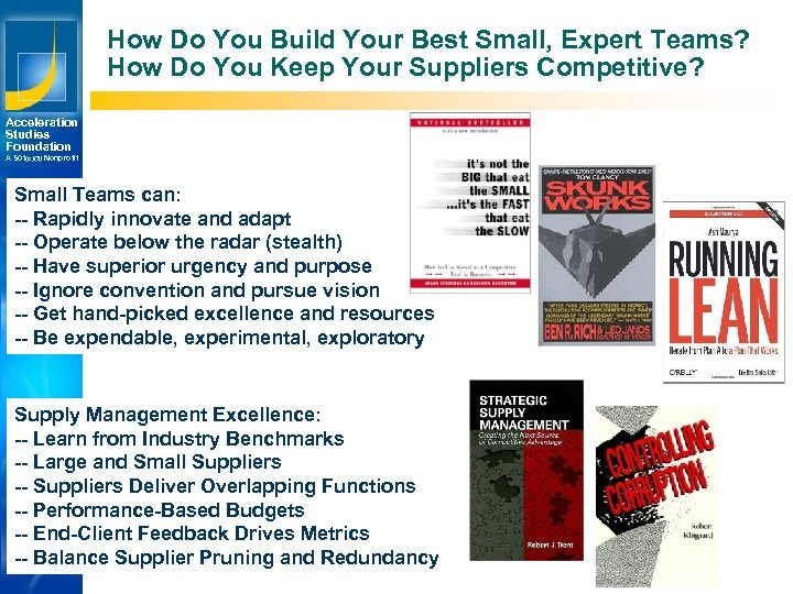 How Do You Build Your Best Small, Expert Teams? How Do You Keep Your