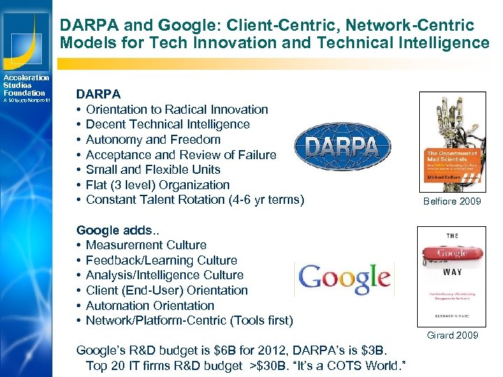 DARPA and Google: Client-Centric, Network-Centric Models for Tech Innovation and Technical Intelligence Acceleration Studies