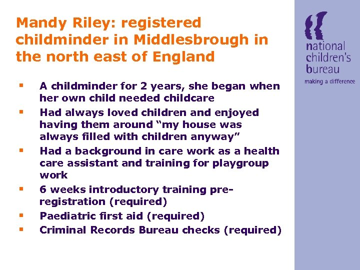 Mandy Riley: registered childminder in Middlesbrough in the north east of England § §
