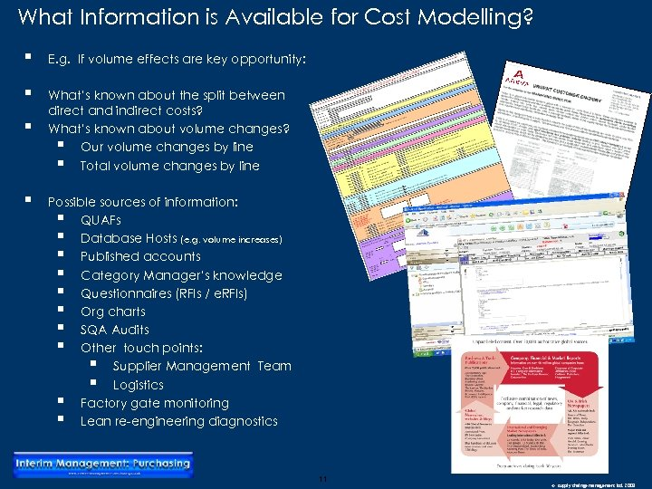 What Information is Available for Cost Modelling? § E. g. If volume effects are