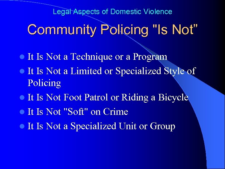 Legal Aspects of Domestic Violence Community Policing