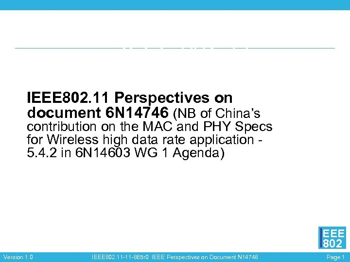 IEEE 802. 11 Perspectives on document 6 N 14746 (NB of China's contribution on