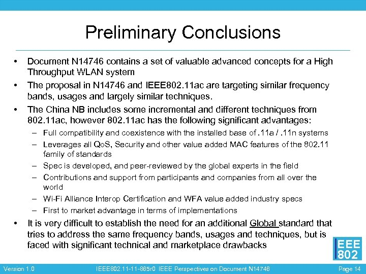 Preliminary Conclusions • • • Document N 14746 contains a set of valuable advanced