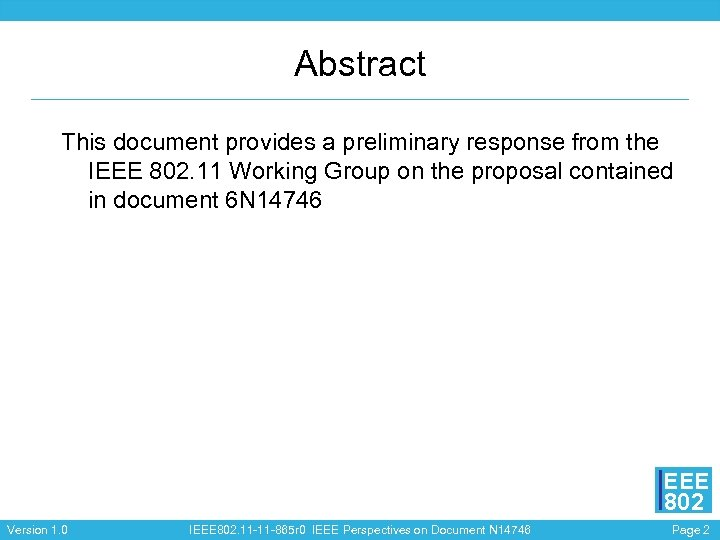 Abstract This document provides a preliminary response from the IEEE 802. 11 Working Group