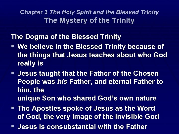 Chapter 3 The Holy Spirit and the Blessed Trinity The Mystery of the Trinity