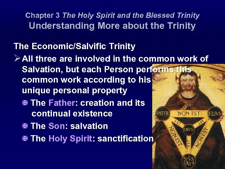 Chapter 3 The Holy Spirit and the Blessed Trinity Understanding More about the Trinity