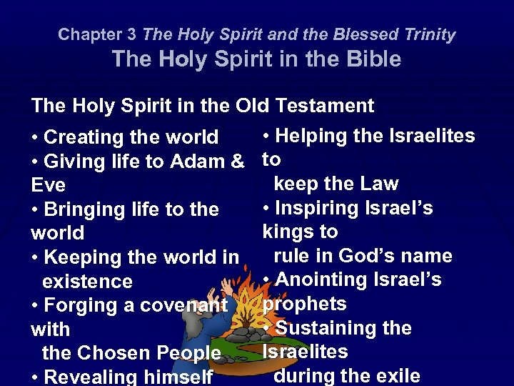 Chapter 3 The Holy Spirit and the Blessed Trinity The Holy Spirit in the
