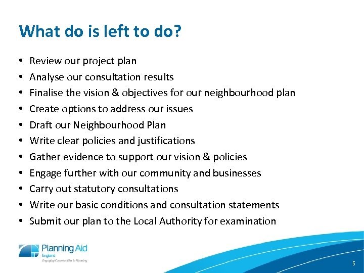 What do is left to do? • • • Review our project plan Analyse