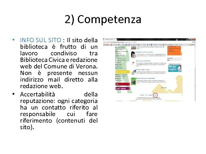 2) Competenza • INFO SUL SITO : Il sito della biblioteca è frutto di