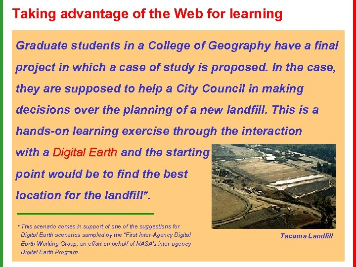 Taking advantage of the Web for learning Graduate students in a College of Geography