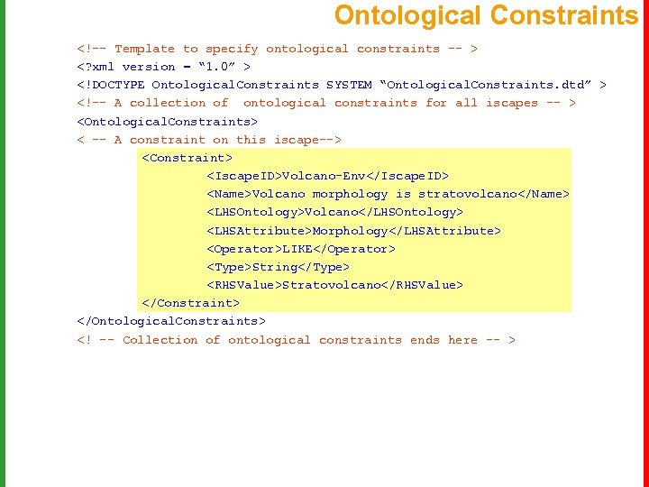 Ontological Constraints <!-- Template to specify ontological constraints -- > <? xml version =