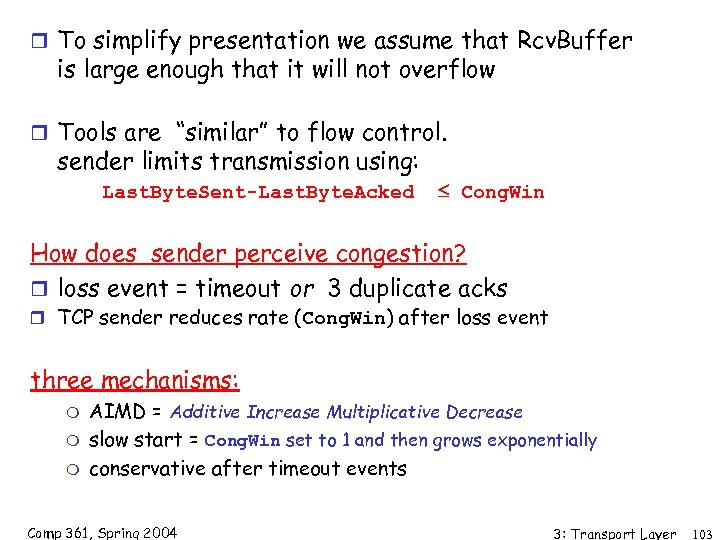 r To simplify presentation we assume that Rcv. Buffer is large enough that it