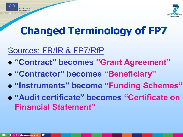 "Changed Terminology of FP 7 Sources: FR/IR & FP 7/Rf. P l ""Contract"" becomes"