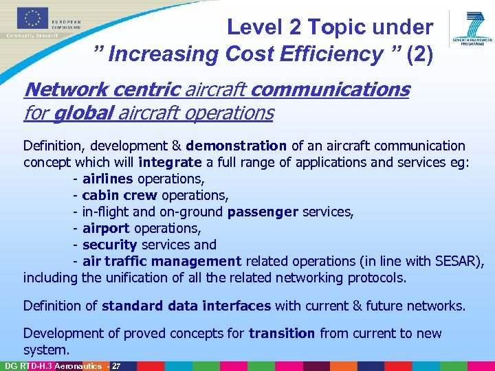 "Level 2 Topic under "" Increasing Cost Efficiency "" (2) Network centric aircraft communications"