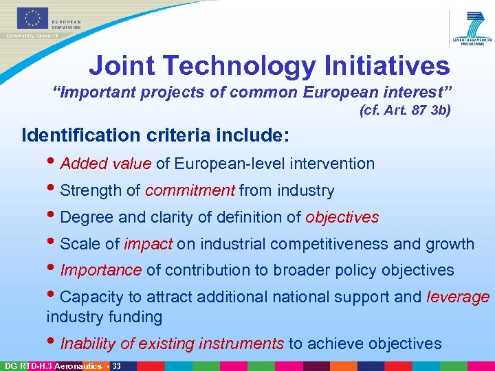 "Joint Technology Initiatives ""Important projects of common European interest"" (cf. Art. 87 3 b)"