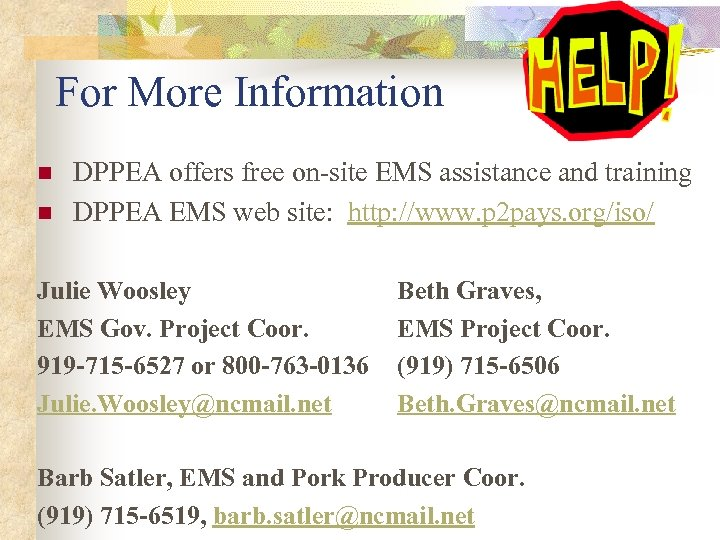 For More Information n n DPPEA offers free on-site EMS assistance and training DPPEA